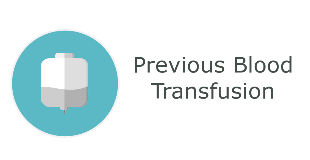 Previous Blood Transfusion - information related to donations