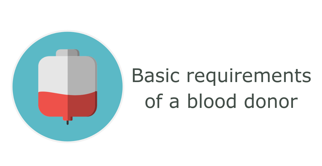 Basic requirements for a blood donor